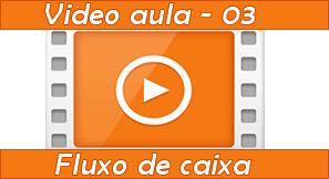 Vídeo aula como gerar fluxo de caixa | Fechamento de caixa
